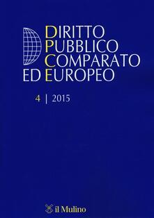 Winniearcher.com Diritto pubblico comparato ed europeo (2015). Vol. 4 Image