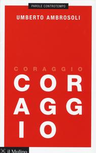 Libro Coraggio Umberto Ambrosoli