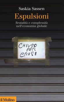 Espulsioni. Brutalità e complessità nell'economia globale - Saskia Sassen - copertina