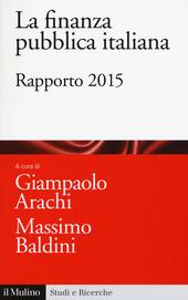 La finanza pubblica italiana. Rapporto 2015