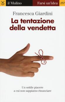 La tentazione della vendetta -  Francesca Giardini - copertina