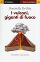 I  vulcani, giganti