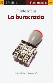 La burocrazia - Guido Melis - copertina