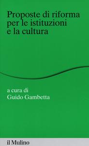 Libro Proposte di riforma per le istituzioni e la cultura