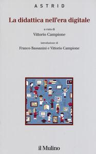 Libro La didattica nell'era digitale