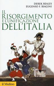 Libro Il Risorgimento e l'unificazione dell'Italia Derek Beales , Eugenio F. Biagini