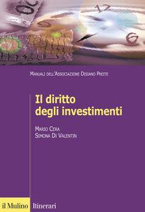 Libro Il diritto degli investimenti Mario Cera , Simona Di Valentin