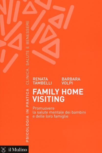Family home visiting. Promuovere la salute mentale dei
