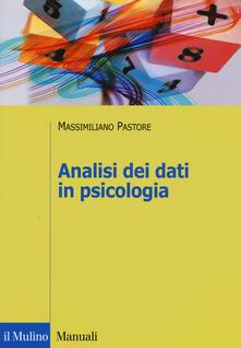Analisi dei dati in psicologia - Massimiliano Pastore - copertina