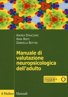 Capturtokyoedition.it Manuale di valutazione neuropsicologica dell'adulto Image
