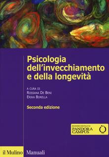 Psicologia dell'invecchiamento e della longevità. Con e-book - copertina