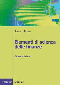 Libro Elementi di scienza delle finanze Roberto Artoni