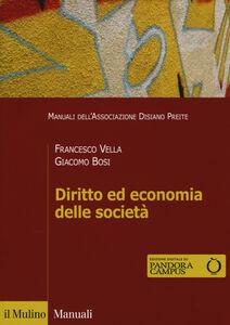 Libro Diritto ed economia delle società. Con e-book Francesco Vella , Giacomo Bosi