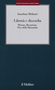 Libro Libertà e discordia. Pletone, Bessarione, Pico della Mirandola Jonathan Molinari