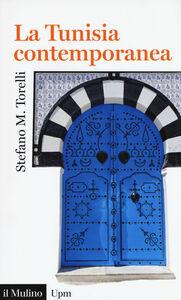 Foto Cover di La Tunisia contemporanea, Libro di Stefano M. Torelli, edito da Il Mulino