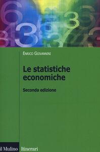 Libro Le statistiche economiche Enrico Giovannini