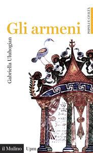 Libro Gli armeni Gabriella Uluhogian