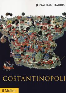Libro Costantinopoli Jonathan Harris