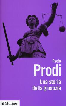 Camfeed.it Una storia della giustizia. Dal pluralismo dei fori al moderno dualismo tra coscienza e diritto Image
