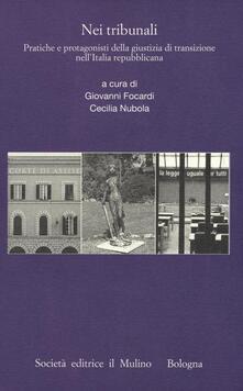 Listadelpopolo.it Nei tribunali. Pratiche e protagonisti della giustizia di transizione nell'Italia repubblicana Image