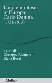 Un piemontese in Europa. Carlo Denina (1731-1813)