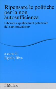 Lpgcsostenible.es Ripensare le politiche per la non autosufficienza. Liberare e qualificare il potenziale del neo-mutualismo Image