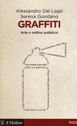 Graffiti. Arte e ordine pubblico