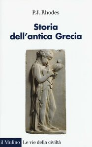 Libro Storia dell'antica Grecia P. J. Rhodes