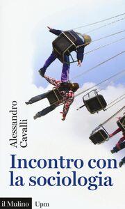 Libro Incontro con la sociologia Alessandro Cavalli