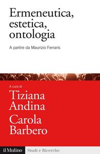 Libro Ermeneutica, estetica, ontologia. A partire da Maurizio Ferraris
