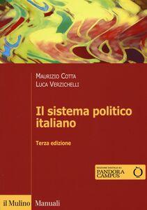 Libro Il sistema politico italiano Maurizio Cotta , Luca Verzichelli
