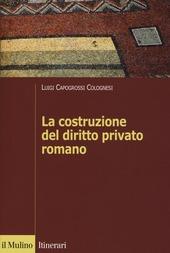 La costruzione del diritto privato romano