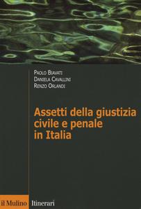 Libro Assetti della giustizia civile e penale in Italia Paolo Biavati , Daniela Cavallini , Renzo Orlandi