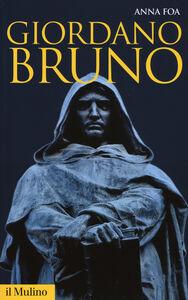 Libro Giordano Bruno Anna Foa