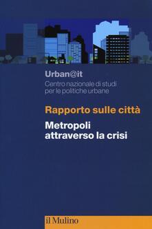Radiospeed.it Rapporto sulle città. Metropoli attraverso la crisi Image
