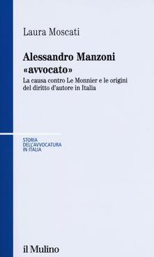 Squillogame.it Alessandro Manzoni «avvocato». La causa contro Le Monnier e le origini del diritto d'autore in Italia Image