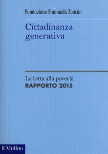 Ascotcamogli.it Cittadinanza generativa. La lotta alla povertà. Rapporto 2015 Image