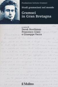 Libro Studi gramsciani nel mondo. Gramsci in Gran Bretagna