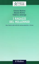 I ragazzi del Millennio. Una ricerca sulle attività extrascolastiche a Torino