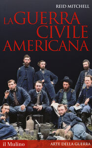 Libro La guerra civile americana Reid Mitchell