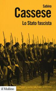 Libro Lo Stato fascista Sabino Cassese