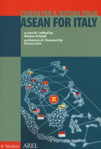 Libro L' ASEAN per il sistema Italia. Ediz. italiana e inglese