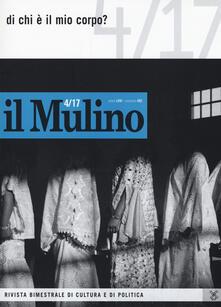 Equilibrifestival.it Il Mulino (2017). Vol. 492: Di chi è il mio corpo?. Image