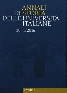 Annali di storia delle università italiane (2016). Vol. 1 - copertina