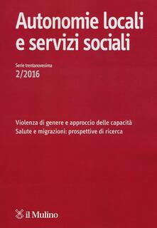 Autonomie locali e servizi sociali (2016). Vol. 2 - copertina