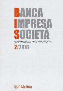 Banca impresa società (2016). Vol. 2 - copertina