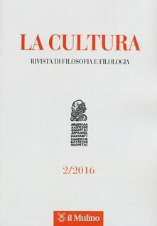 Equilibrifestival.it La cultura. Rivista di filosofia, letteratura e storia (2016). Vol. 2 Image