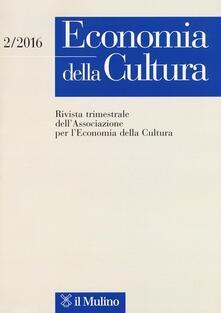 Economia della cultura (2016). Vol. 2 - copertina