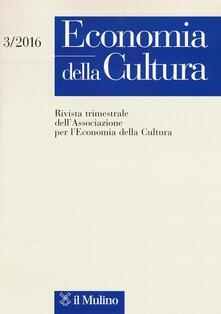 Economia della cultura (2016). Vol. 3 - copertina