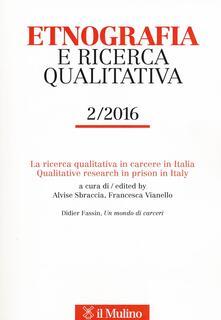 Etnografia e ricerca qualitativa (2016). Vol. 2